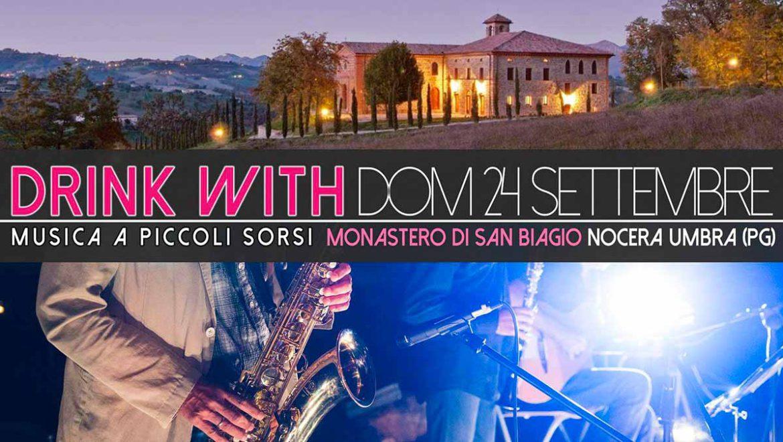 """""""DRINK WITH – Musica Jazz e Birra San Biagio a piccoli sorsi"""""""